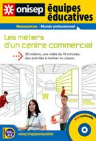 Métiers d'un centre commercial  (Les)