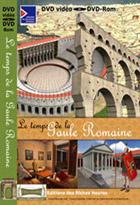 Temps de la Gaule Romaine (Le)