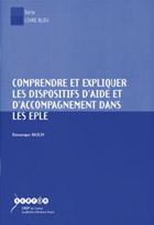 Comprendre et expliquer les dispositifs d'aide et d'accompagnement dans les EPLE