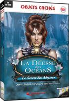 D�esse des Oc�ans (La) - Le Secret des Abysses !