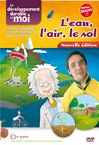 Développement durable et moi (Le) - 1 - L'Eau, l'air, le sol - Nouvelle édition