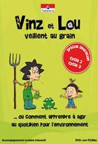 Vinz et Lou veillent au grain - Développement durable