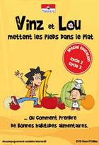 Vinz et Lou mettent les pieds dans le plat - Alimentation