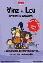 Vinz et Lou apprentis citoyens - Citoyenneté
