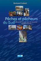 Pêches et pêcheurs du Sud