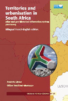 Territories and urbanisation in South Africa (Territoires et urbanisation en Afrique du Sud) - Atlas and geo-historical information system (DYSTURB)