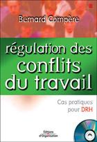 Régulation des conflits du travail