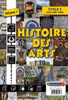 Histoire des arts - Vol 1 - Cycle 3