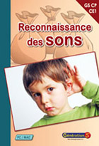 Reconnaissance des sons (Cycle 2) - Enseignement