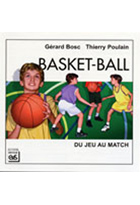 Basket-ball - Du jeu au match