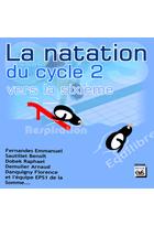 Natation du cycle 2 vers la sixième (La)