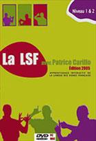 LSF avec Patrice Carillo (La) - Niveau 1 & 2 - Edition 2005