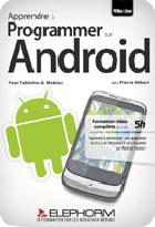 Apprendre à programmer sur Android pour tablettes et mobiles