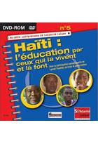 Haïti - L'Education par ceux qui la vivent et la font