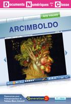 Documents numériques pour la classe - Arcimboldo - Version Site