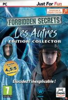 Forbidden Secrets : Les autres - �dition Collector - Just for Fun
