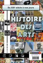 Histoire des arts - Vol 2 - Cycle 3