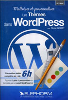Maîtrisez et personnalisez les Thèmes dans Wordpress