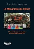 Mécanique du silence (La)