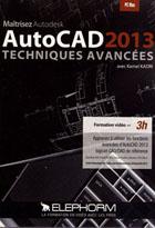 Maîtrisez Autocad 2013 - Fonctions avancées de CAO