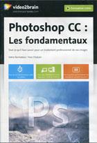 Photoshop CC - Les fondamentaux