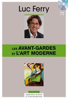 Avant-gardes et l'art moderne (Les)