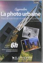 Apprendre la photo Urbaine - La ville avec un pro