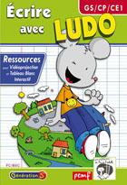 Ecrire avec Ludo - Vidéoprojection et TBI (GS-CP-CE1)