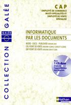 Informatique par les documents - CAP ECMS - Édition 2007