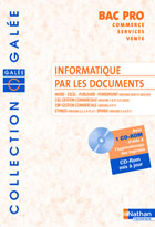 Informatique par les documents Bac Pro commerce-services-vente - Édition 2006