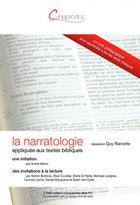 Narratologie appliqu�e aux textes bibliques (La)