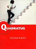 Quadratus - Dynamique de gestion