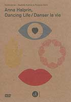 Danser la vie / Dancing life - Anna Halprin