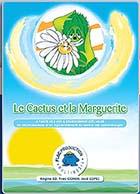 Cactus et la Marguerite - Version primaire