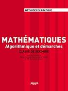 Mathématiques en classe de seconde - Algorithmique et démarches - classe de second