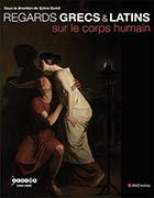 Regards grecs & latins sur le corps humain