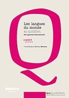 Langues du monde au quotidien (Les) - Une approche interculturelle - Cycle 3