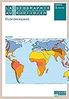 Géographie au quotidien (La) - Etude des espaces : CE2 - CM1 - CM2