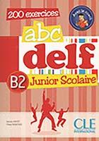 ABC DELF Junior scolaire B2 + Livre