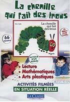 Chenille qui fait des trous (La) - Kit pédagogique