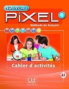 Nouveau Pixel 1, A1 (Le) - Méthode de français + Cahier d'activités