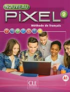 Nouveau Pixel 2, A1 (Le) - Méthode de français + Cahier d'activités