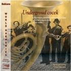 Underground Cocek