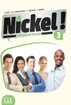 Nickel ! - 3 - Méthode de français