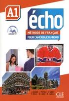 Echo pour l'Amérique du Nord - Niveau A1