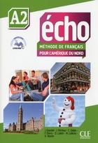 Echo pour l'Amérique du Nord - Niveau A2 - Livre de l'élève - Livre web