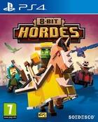8 Bit : Hordes