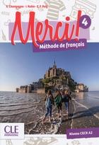 Merci ! Méthode de français - 4 - Livre