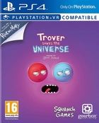 Trover Saves The Universe - Playstation VR Compatible