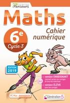Cahier numérique iParcours Maths - 6ème Cycle 3 - Enseignant et élève - Monoposte (éd. 2019)